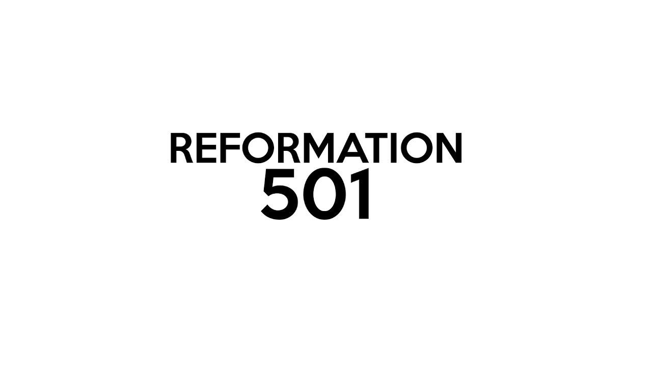 Reformation 501.